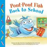 Pout-Pout Fish: Back to School, Deborah Diesen