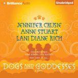 Dogs and Goddesses, Anne Stuart