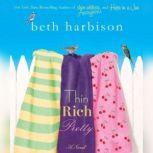 Thin, Rich, Pretty, Beth Harbison