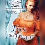 Fool Me Twice, Meredith Duran