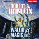 Waldo & Magic, Inc., Robert A. Heinlein