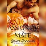 Assigned a Mate, Grace Goodwin