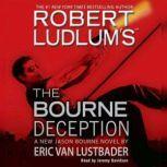 Robert Ludlum's (TM) The Bourne Deception, Robert Ludlum
