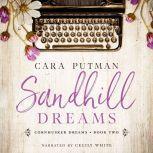Sandhill Dreams A WWII Inspirational Romance, Cara Putman