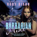 Barbarian Mine A SciFi Alien Romance, Ruby Dixon