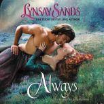 Always, Lynsay Sands