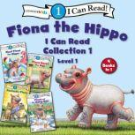 Fiona the Hippo I Can Read Collection 1 Level One, Zondervan