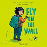 Fly on the Wall, Remy Lai