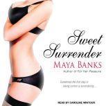 Sweet Surrender, Maya Banks
