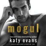 Mogul, Katy Evans