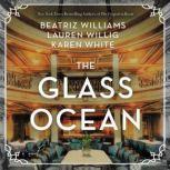 The Glass Ocean, Beatriz Williams