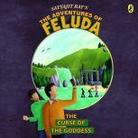 The Adventures Of Feluda: Curse Of The Goddess, Satyajit Ray