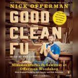 Good Clean Fun Misadventures in Sawdust at Offerman Woodshop, Nick Offerman