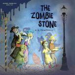 The Zombie Stone, K. G. Campbell