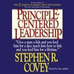 Principle-Centered Leadership, Stephen R. Covey