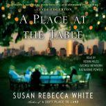 A Place at the Table, Susan Rebecca White