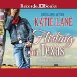 Flirting with Texas, Katie Lane