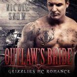 Outlaw's Bride, Nicole Snow