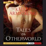 Tales of the Otherworld, Kelley Armstrong