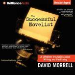 The Successful Novelist, David Morrell