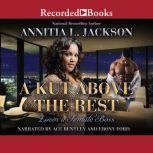 A Kut Above the Rest Lovin' a Female Boss, Annitia L. Jackson