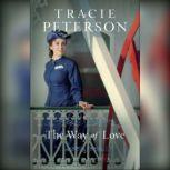 The Way of Love, Tracie Peterson