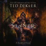 Sinner, Ted Dekker
