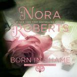 Born in Shame, Nora Roberts
