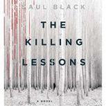 The Killing Lessons, Saul Black