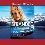 Stranded, Dani Pettrey