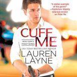 Cuff Me, Lauren Layne