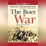 The Boer War, Martin Bossenbroek