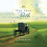 One True Path, Barbara Cameron