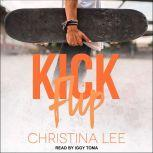 Kickflip, Christina Lee