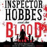 Inspector Hobbes and the Blood by Wilkie Martin A Cotswold Comedy Cozy Mystery Fantasy, Wilkie Martin