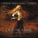 Deathcaster, Cinda Williams Chima