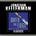Over the Edge, Jonathan Kellerman