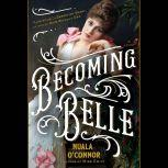 Becoming Belle, Nuala O'Connor