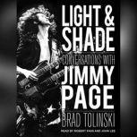 Light & Shade Conversations With Jimmy Page, Brad Tolinski