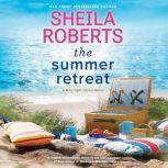 The Summer Retreat, Sheila Roberts