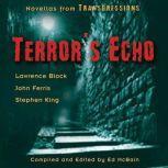 Transgressions: Terror's Echo Three Novellas from Transgressions, Stephen King