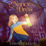 The Clue at Black Creek Farm, Carolyn Keene