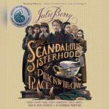 The Scandalous Sisterhood of Prickwillow Place, Julie Berry