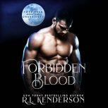 Forbidden Blood Forbidden #1, R.L. Kenderson