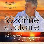 Barefoot at Sunset, Roxanne St. Claire