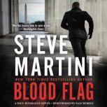 Blood Flag A Paul Madriani Novel, Steve Martini