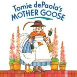 Tomie dePaola's Mother Goose, Tomie dePaola