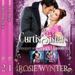The Curtis Sisters A Regency Romance Bundle: Books 1-2, Rosie Wynter