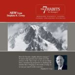 The 7 Habits for Managers Managing Yourself, Leading Others, Unleashing Potential, Stephen R. Covey