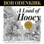 A Load of Hooey A Collection of New Short Humor Fiction, Bob Odenkirk
